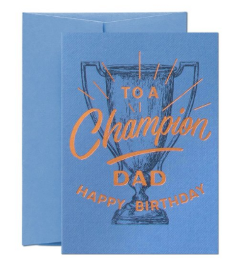This birthday card is perfect for a one champion dad. It's printed on an embossed blue stock with a copper foil.