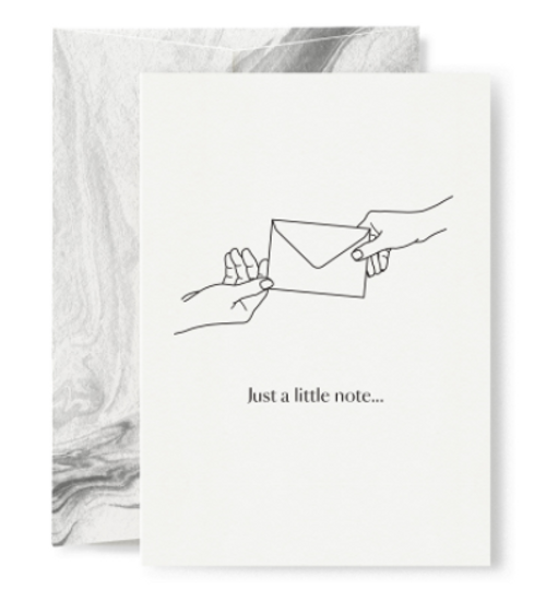 Just a little note greeting card - simplistic design but speaks volumes.