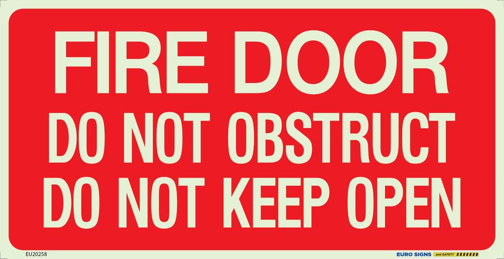 FIRE DOOR DO NOT OBSTRUCT DO NOT KEEP OPEN 350x180 Luminous Decal