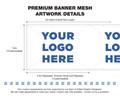1.8x50mtr Custom Printed Premium Banner Mesh Hemmed & Eyeleted