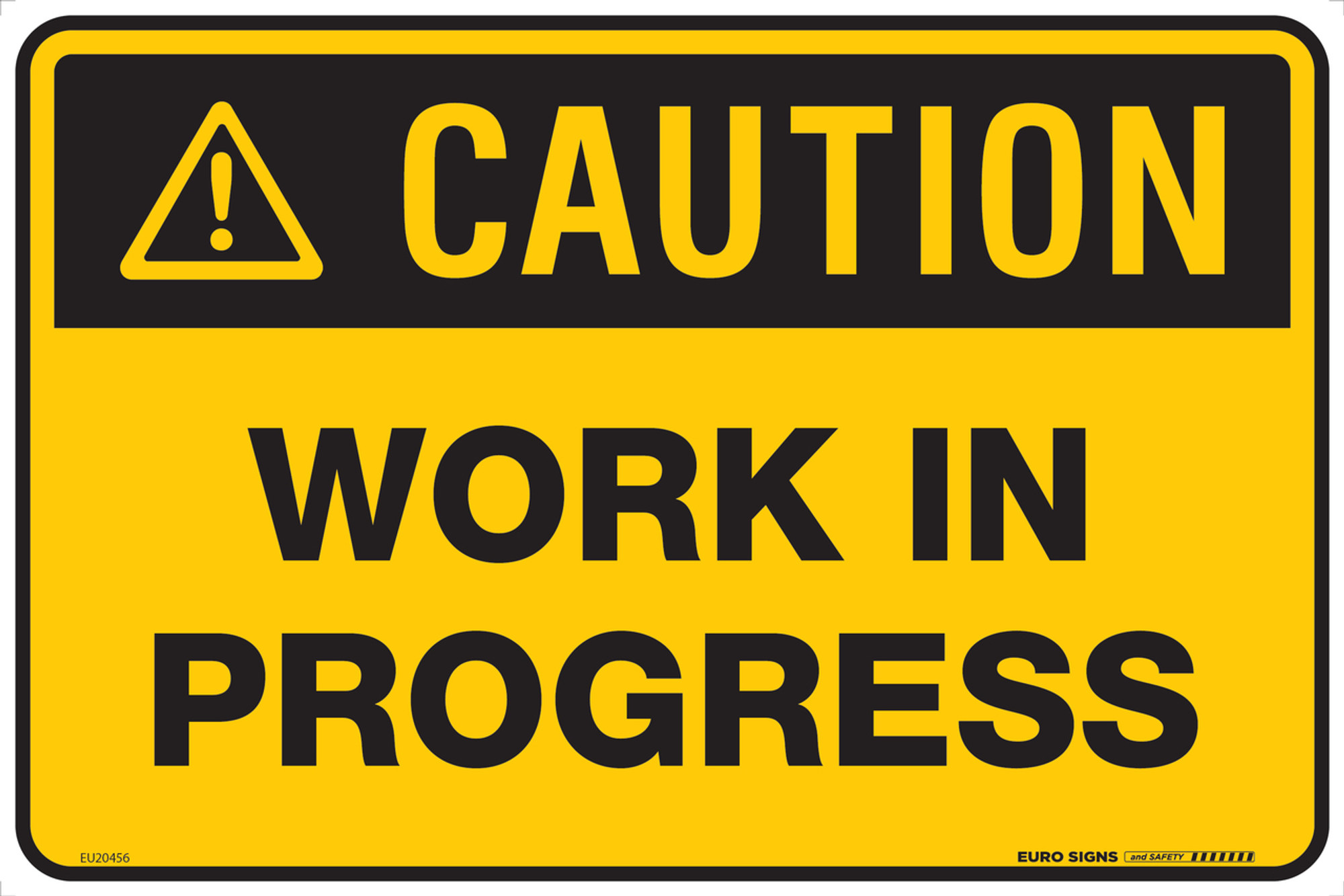 caution work in progress 450x300 poly euro signs and safety