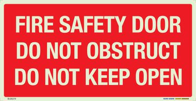 FIRE SFTY DOOR DO NOT OBSTR. DO NOT KEEP OPEN 350x180 LUM. DECAL