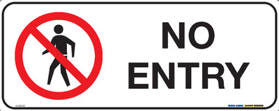 NO ENTRY 450x180 POLY