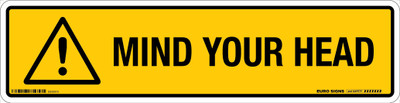 MIND YOUR HEAD 350x90 DECAL