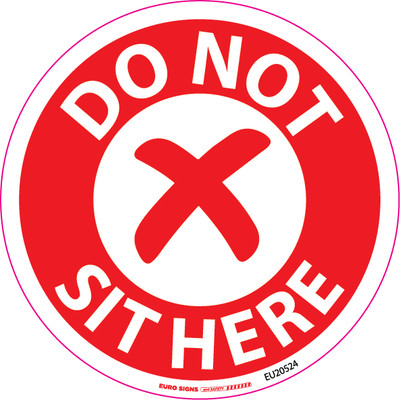 DO NOT SIT HERE 100mm OD DECAL