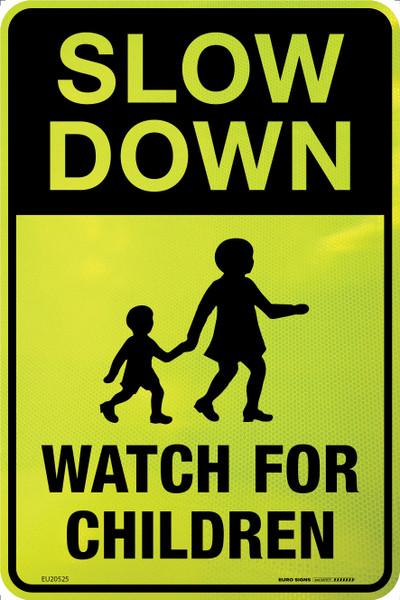 SLOW DOWN WATCH FOR CHILDREN 300x450 ALUM