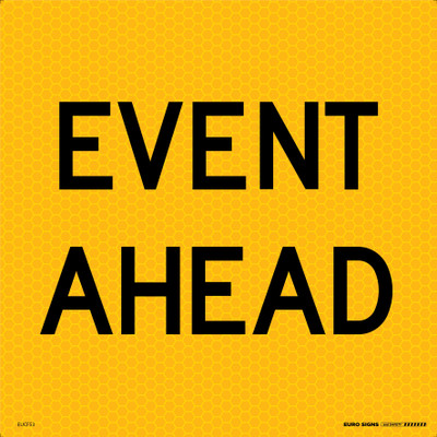 EVENT AHEAD 600x600 Corflute HI-INT BLK/YELLOW