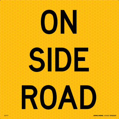 ON SIDE ROAD 600x600 Corflute HI-INT BLK/YELLOW
