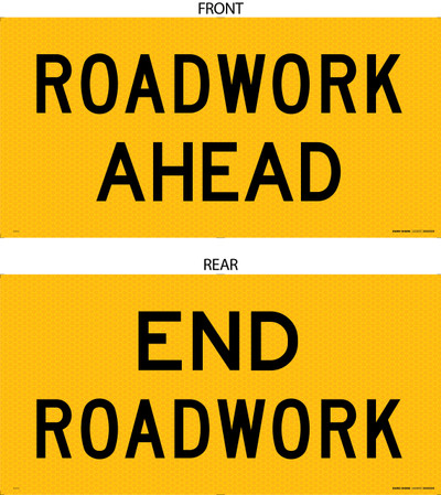 Double Sided : SIDE A : ROADWORK AHEAD SIDE B : END ROADWORK