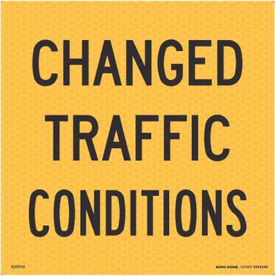 CHANGED TRAFFIC CONDITIONS 600x600 Corflute HI-INT BLK/YLW
