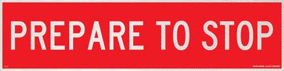PREPARE TO STOP 1200x300 Corflute HI-INT WHT/RED