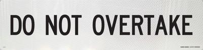DO NOT OVERTAKE 1200x300 Corflute HI-INT BLK/WHT