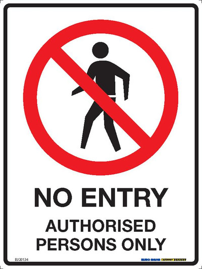 NO ENTRY AUTHORISED PERSONS ONLY 225x300 MTL