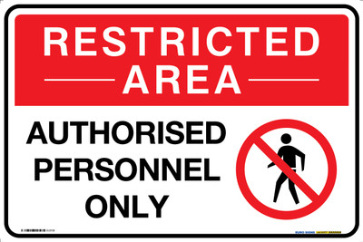 RESTRICTED AREA AUTHORISED PERSONNEL ONLY 450x300 MTL