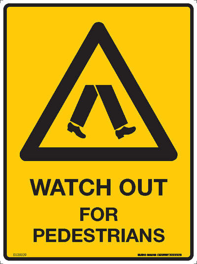 WATCH OUT FOR PEDESTRIANS 225x300 MTL