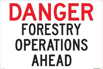 DANGER FOREST OPERATIONS AHEAD 900x600 ALUM
