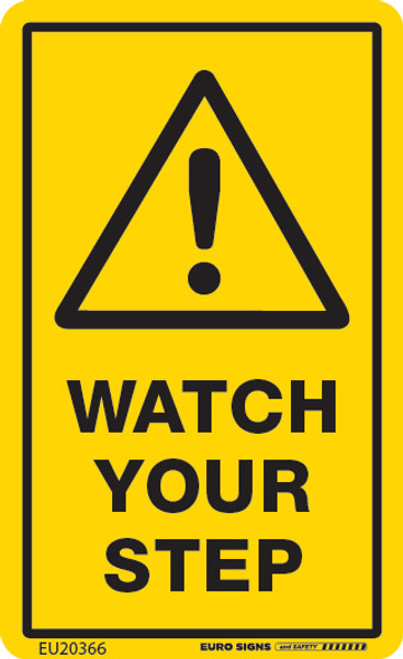 WATCH YOUR STEP 55x90 DECAL