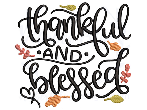 Thankful and Blessed Script
