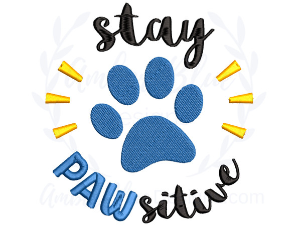 Stay Pawsitive Paw