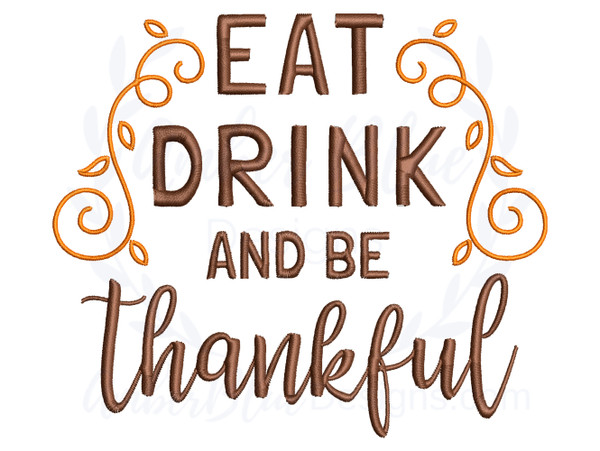 Eat Drink and Be Thankful