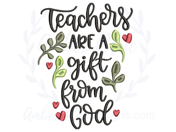 Teachers Are A Gift From God