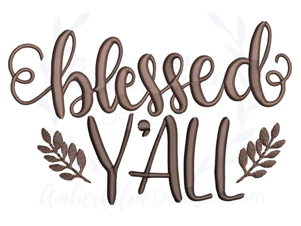 Blessed Y'all