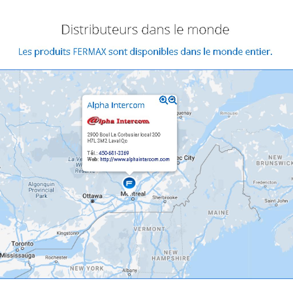 Depuis 1990, Alpha Intercom est le représentant et distributeur approuvé par Fermax Espagne au Canada, Montréal, Laval etc. . Since 1990 Alpha Intercom is the Fermax Spain approved representative and distributor in Canada, Montreal, Laval etc.