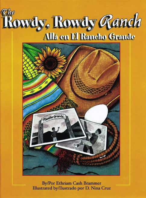 Rowdy, Rowdy Ranch / Allá en el Rancho Grande (H)