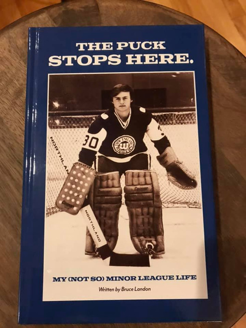 """Bruce Landon Book - """"The Puck Stops Here"""""""