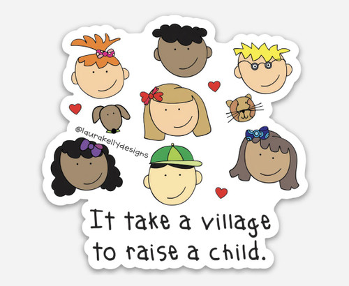 Vinyl Sticker - It Takes a Village