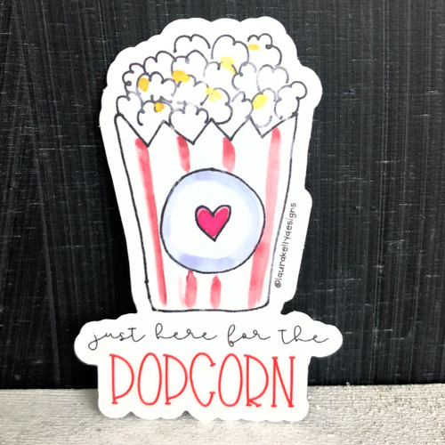 Vinyl Sticker - Here For the Popcorn