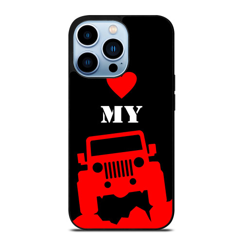 I LOVE MY JEEP iPhone 13 Pro Max Case