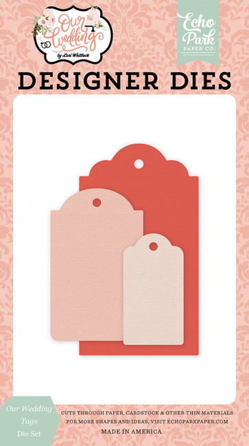Our Wedding: Our Wedding Tags Die Set