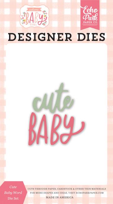Welcome Baby Girl: Cute Baby Word Die Set