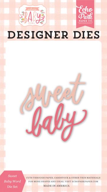 Welcome Baby Girl: Sweet Baby Word Die Set
