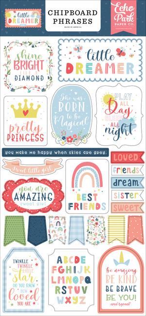 Little Dreamer Girl: 6x13 Chipboard Phrases