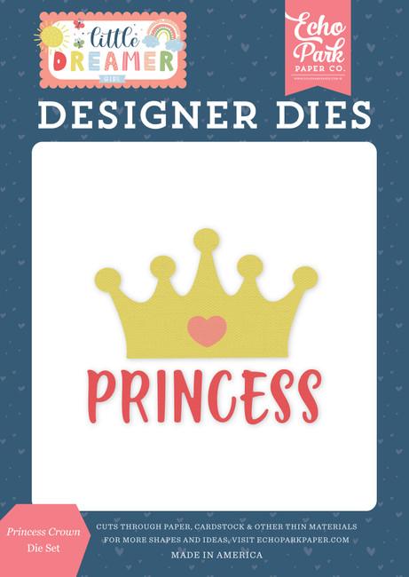 Little Dreamer Girl: Princess Crown Die Set