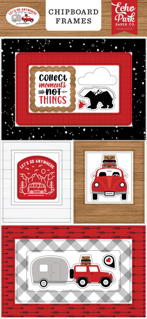 Let's Go Anywhere: 6x13 Chipboard Frames