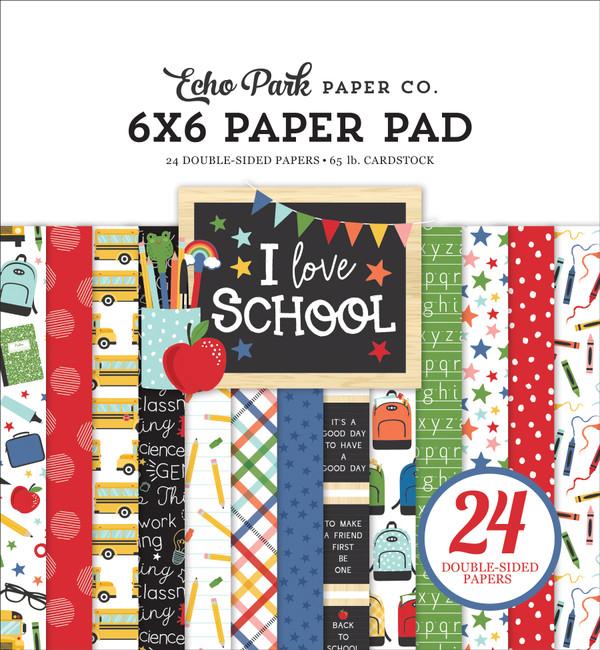 I Love School: 6x6 Paper Pad