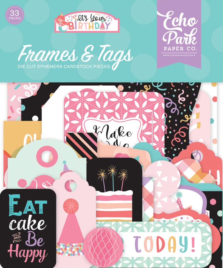 It's Your Birthday Girl: Frames & Tags