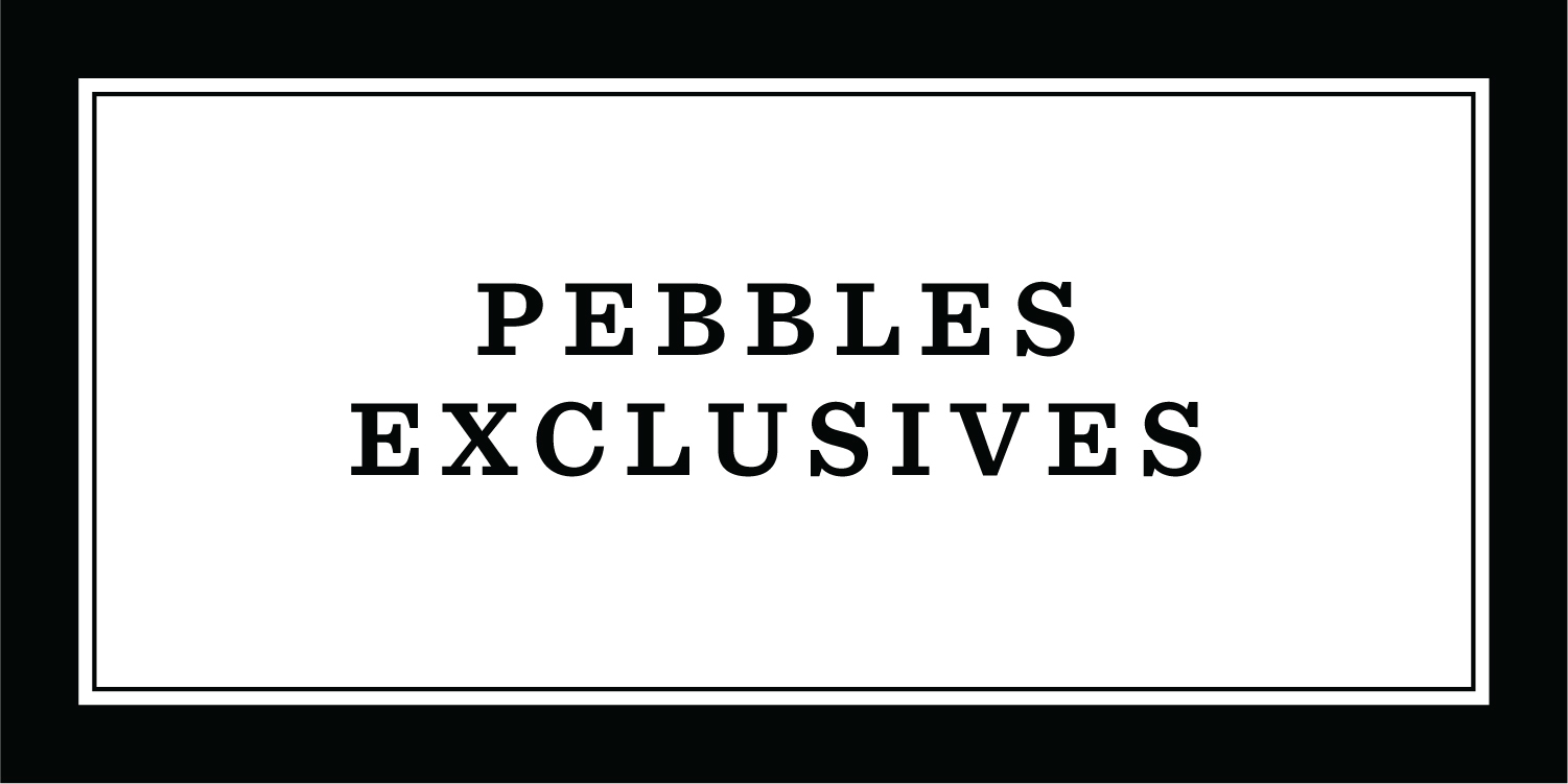 Pebbles Exclusives