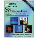 Helping Children Cope with Frightening Events