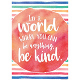 In a World Where You Can Be Anything, Be Kind Chart