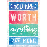 You Are Worth Everything and More Chart