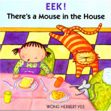 EEK! ThereÕs a Mouse in the House Book