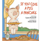 If You Give a Pig a Pancake Book