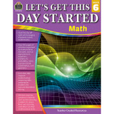 LetÕs Get This Day Started: Math Grade 6