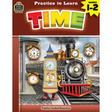 Practice to Learn: Time Grades 1Ð2
