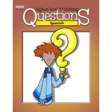 Spanish Higher-Level Thinking Questions Book, Grade K-12