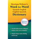 Merrian-Webster's Word-for-Word Spanish-English English-Spanish Dictionary